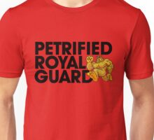Petrified Royal Guard Unisex T-Shirt