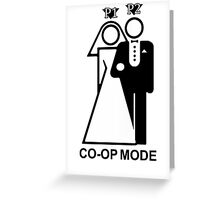 Co-Op Mode Greeting Card
