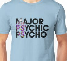 Major Psychic Psycho Unisex T-Shirt