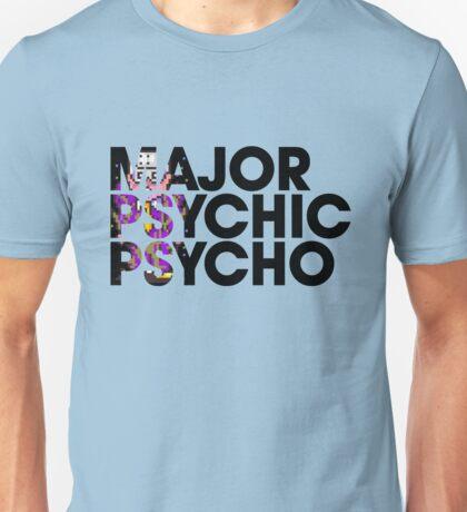 Major Psychic Psycho Unisex T-Shirt