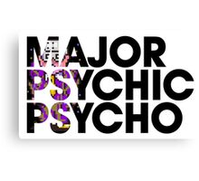Major Psychic Psycho Canvas Print