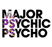 Major Psychic Psycho Photographic Print