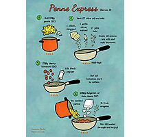 Recipe: Penne express Photographic Print