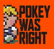 Pokey Was Right by kschruder