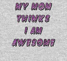 My MomThinks I'm Awesome Mens V-Neck T-Shirt
