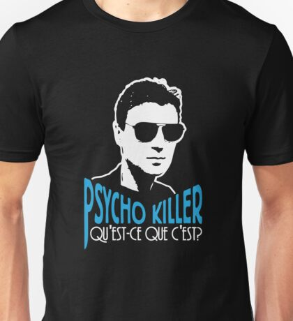 Talking Heads Psycho Killer Unisex T-Shirt