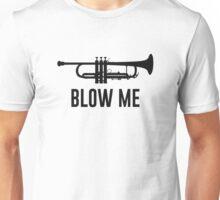 Blow Me Trumpet Unisex T-Shirt