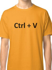 Ctrl C Ctrl V Copy Paste Twins Classic T-Shirt