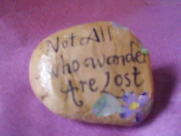 Not All Who Wander quote on hand painted rock  by Melissa Goza