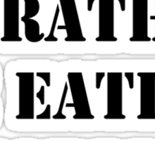 Right Now, I'd Rather Be Eating Garlic - Black Text Sticker