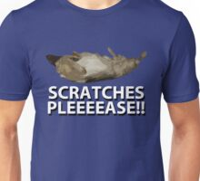 Scratches Please!! Unisex T-Shirt