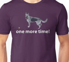 One More Time!! Unisex T-Shirt