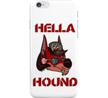 HELLA HOUND iPhone Case/Skin