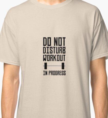 Workout in Progress  Rzu78 Classic T-Shirt