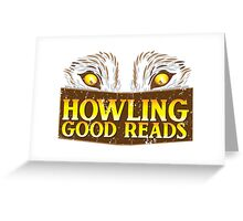 Howling good reads distressed version  The Others Written in red or Murder of Crows series fan art Greeting Card
