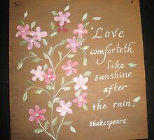 Shakespeare quote painted sign with pink flowers  by Melissa Goza