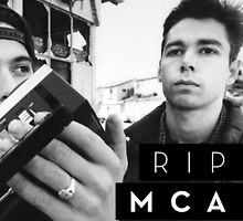 R.I.P. MCA by taylorgalliah