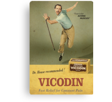Dr. House Vicodin Recommended Canvas Print