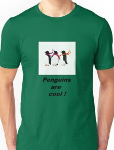 Penguins are cool  Unisex T-Shirt