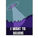 I want to believe  by Sabdot