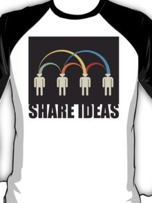 share ideas T-Shirt