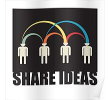 share ideas Poster