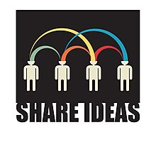 share ideas Photographic Print