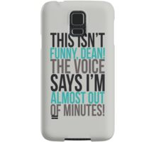 The voice says I'm almost out of minutes! Samsung Galaxy Case/Skin