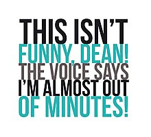 The voice says I'm almost out of minutes! Photographic Print