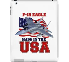 F-15 Eagle Made in the USA iPad Case/Skin