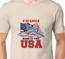 F-15 Eagle Made in the USA Unisex T-Shirt