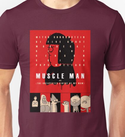 Muscle Man or (The Unexpected Virtue of My Mom) Unisex T-Shirt