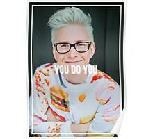 You Do You - Tyler Oakley Poster