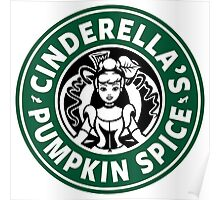 Cinderella's Pumpkin Spice Poster