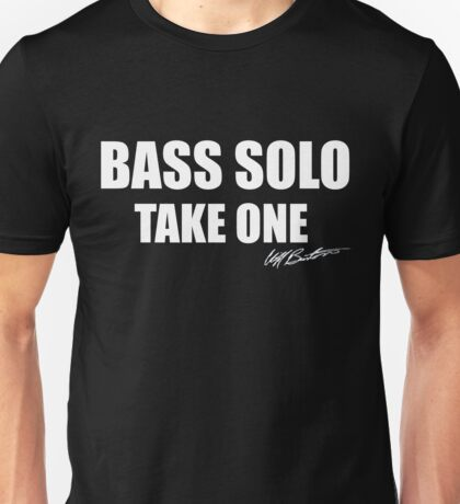 Bass Solo, Take One Unisex T-Shirt