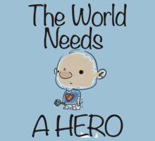 This World Needs A Hero Baby Tee