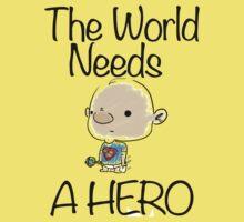 This World Needs A Hero One Piece - Short Sleeve
