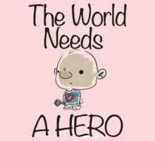 This World Needs A Hero One Piece - Long Sleeve