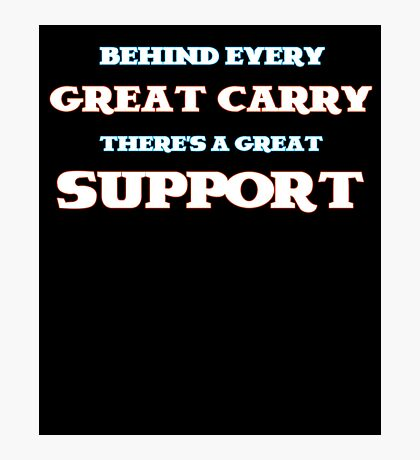 Create carry there's a great support - league of legends  Photographic Print