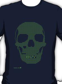 SHOP TILL YOU DROP T-Shirt