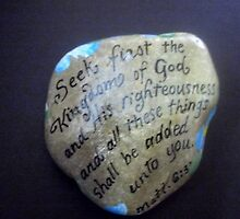 Hand painted rock Matthew 6:33  by Melissa Goza