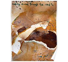 """Small (2) """"making a road through the sand to..."""" Poster"""