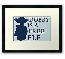 Dobby is a free elf - Type 2 Framed Print