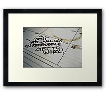 Memo to Me... Framed Print