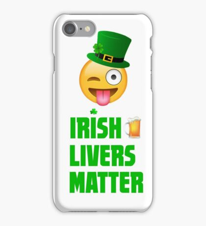 Irish Livers (Lives) Matter iPhone Case/Skin