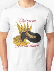 Baby Jesus: The Reason for the Season Unisex T-Shirt