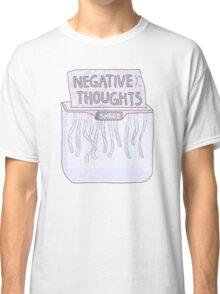 Negative Thoughts Shredder Classic T-Shirt