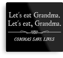 Let's Eat Grandma Commas Save Lives Metal Print