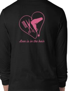 Love is in the hair VRS2 Long Sleeve T-Shirt