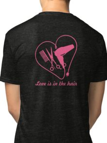 Love is in the hair VRS2 Tri-blend T-Shirt
